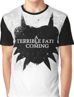 A Terrible Fate is Coming (Black) Graphic T-Shirt