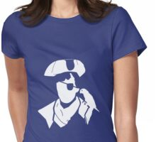 He Wanted To Be A Pirate... Womens Fitted T-Shirt