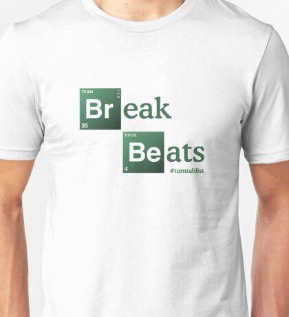 Break Beats Unisex T-Shirt