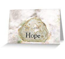 Hope 2012 Greeting Card