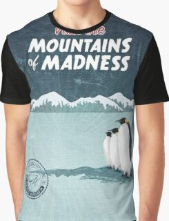Visit the Mountains of Madness Graphic T-Shirt