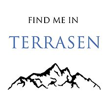 Find Me In... TERRASEN Photographic Print