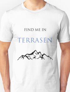 Find Me In... TERRASEN Unisex T-Shirt