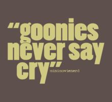 'goonies never say...' Kids Clothes