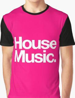 House Music Graphic T-Shirt