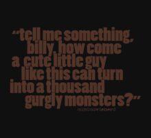 'tell me something billy...' Kids Tee