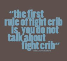 'the first rule of fight crib...' by minimovienerd
