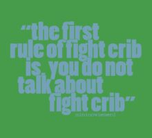 'the first rule of fight crib...' Kids Clothes