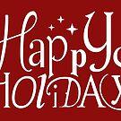 Happy Holidays - Text Design #01 by Silvia Neto