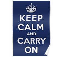 Keep Calm and Carry On (Navy Background) Poster