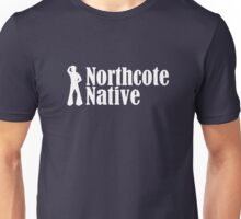 Northcote Native for the Guys Unisex T-Shirt