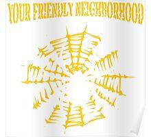 Your Friendly Neighborhood Poster
