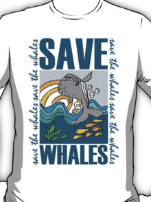 SAVE WHALES T-Shirt