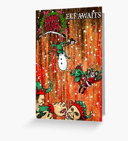 Elf Awaits - Parody Christmas Card Greeting Card