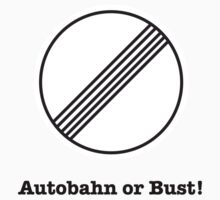 Autobahn or Bust! by ProjectMpower