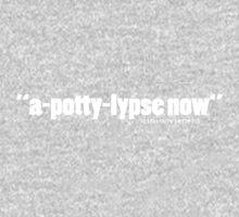'a-potty-lypse...' One Piece - Long Sleeve