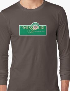 Welcome to Missouri, Road Sign, USA  Long Sleeve T-Shirt
