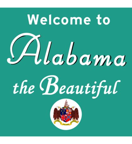 Welcome to Alabama, Road Sign, USA  Sticker