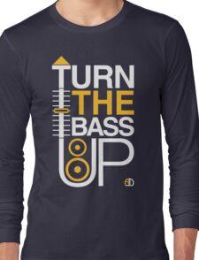TURN THE BASS UP - Crossfader & Speaker DJ Long Sleeve T-Shirt