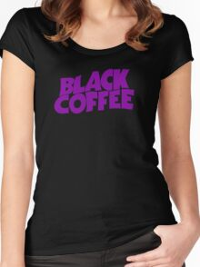 Black Coffee Women's Fitted Scoop T-Shirt