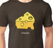 Cheese. Unisex T-Shirt