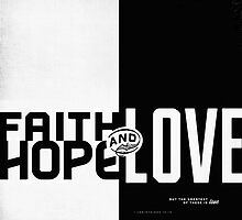 Faith, Hope, Love II by Dallas Drotz