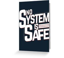 No System is Safe Greeting Card