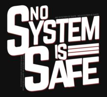 No System is Safe by dmcloth