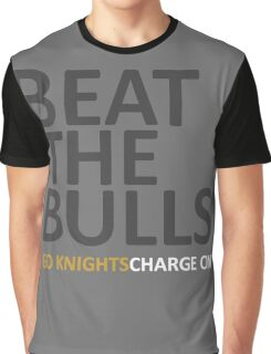 Beat The Bulls | Go Knights Charge On Graphic T-Shirt
