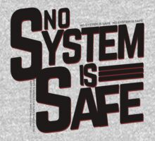 no system is safe Kids Tee