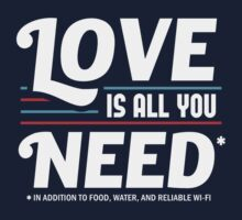 Love is All You Need | Funny Slogan One Piece - Short Sleeve