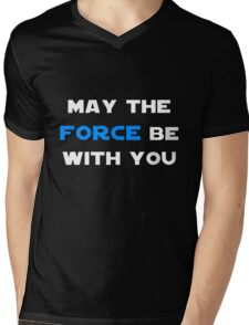 May the Force Be With You - Blue Mens V-Neck T-Shirt