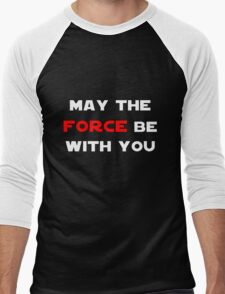 May the Force Be With You - Red Men's Baseball ¾ T-Shirt