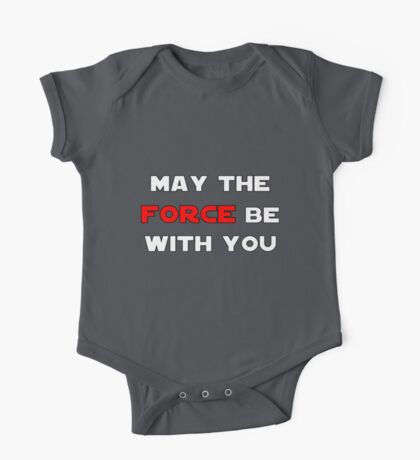 May the Force Be With You - Red One Piece - Short Sleeve