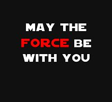 May the Force Be With You - Red Unisex T-Shirt