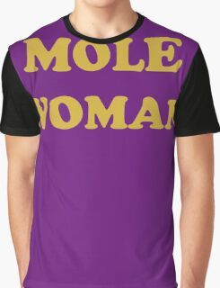 Mole Woman Graphic T-Shirt