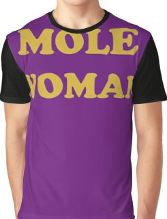 Mole Woman Graphic T-Shirt