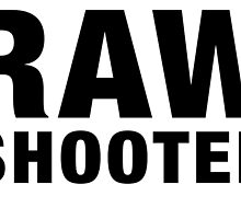 RAW SHOOTER from i shoot raw by jllanos