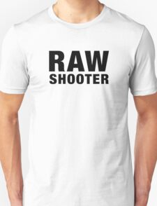 RAW SHOOTER from i shoot raw T-Shirt