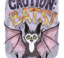 Caution: Bats! by blacklilypie