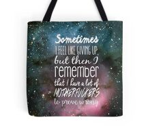 Prove Them Wrong.  Tote Bag