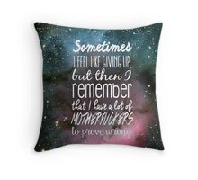 Prove Them Wrong.  Throw Pillow