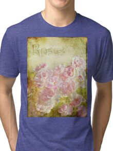 Rose Garden Tri-blend T-Shirt