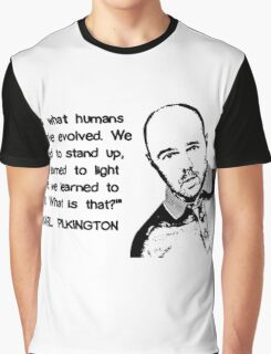 Karl Pilkington - Evolution Quote Graphic T-Shirt