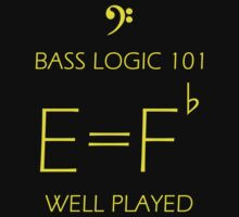 Bass Logic 101 -- E = F Flat One Piece - Short Sleeve