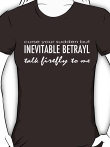 Talk Firefly To Me (Wash) T-Shirt