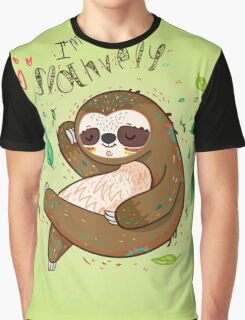 I am so slothvely Graphic T-Shirt