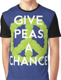 Give peas a chance Graphic T-Shirt