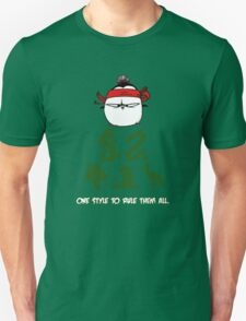 One Style To Rule Them All v.2 T-Shirt