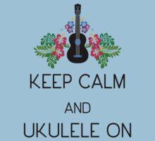 Keep Calm and Ukulele On Kids Tee